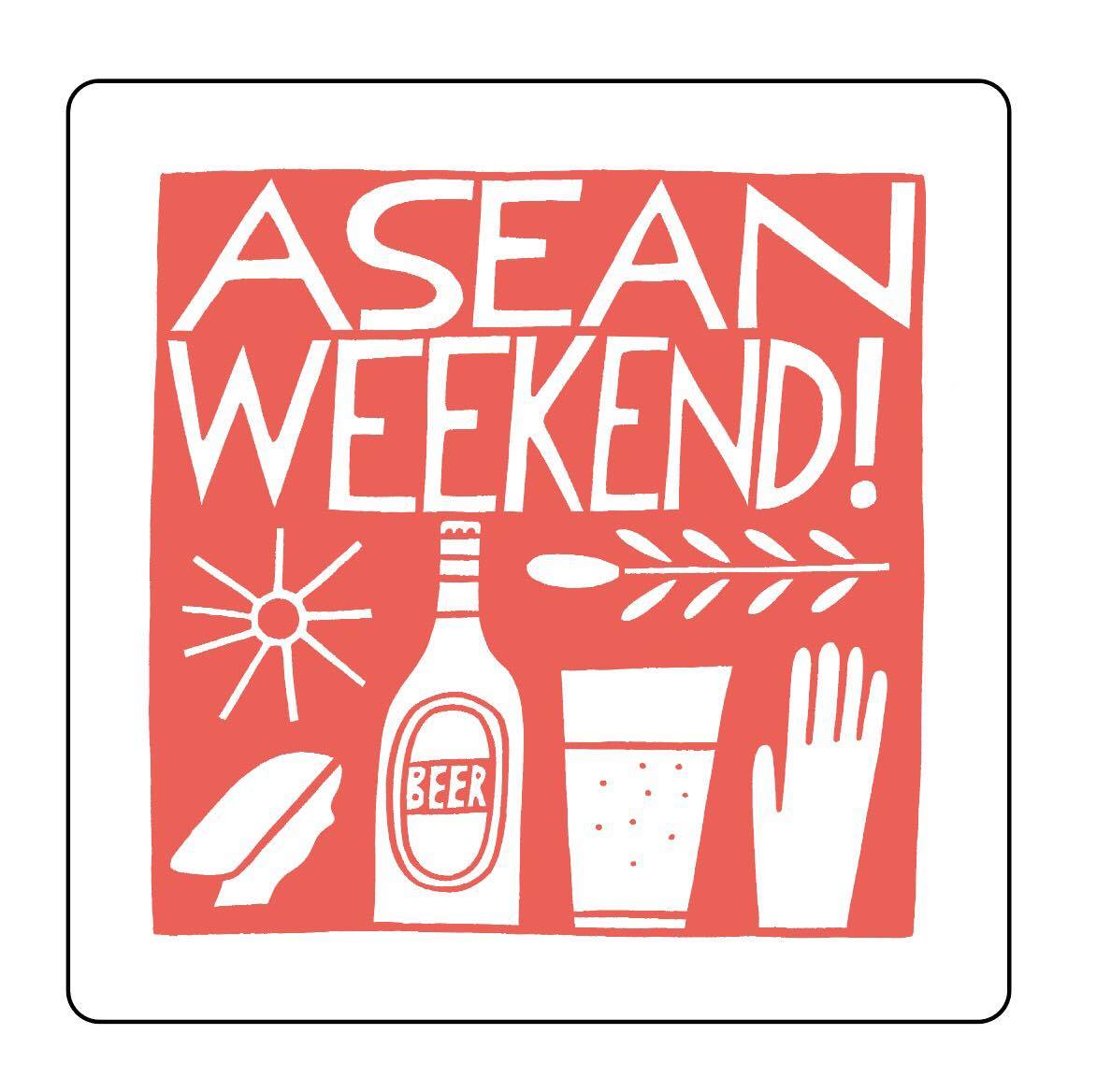 ASEAN WEEKEND!
