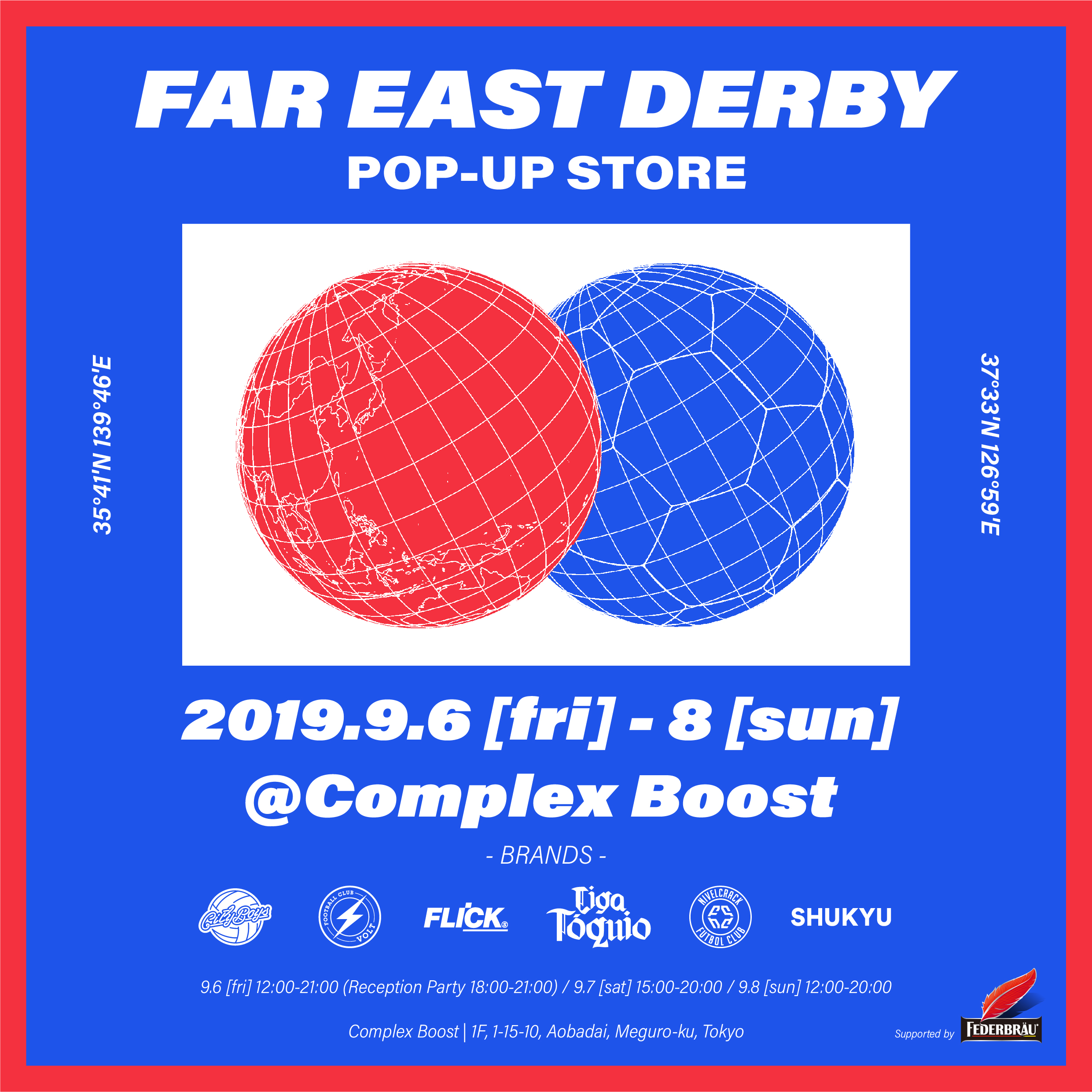 FAR EAST DERBY POP-UP STORE